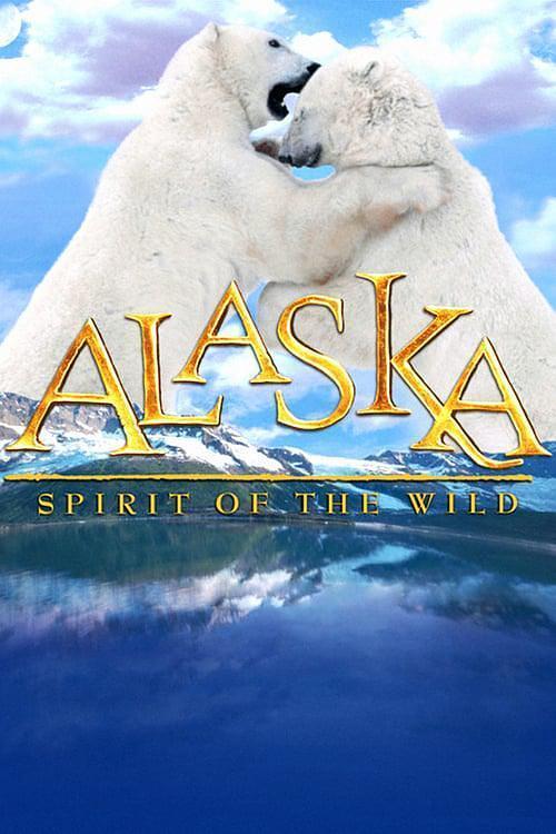 阿拉斯加:荒野的精神