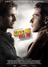 吻着我,杀了我海报