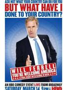 Will Ferrell: You're Welcome America