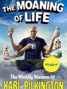 Karl Pilkington: The Moaning of Life