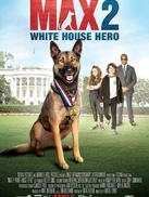 军犬麦克斯2:白宫英雄