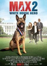 军犬麦克斯2:白宫英雄海报