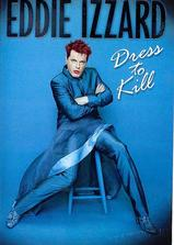 Eddie Izzard: Dress to Kill海报