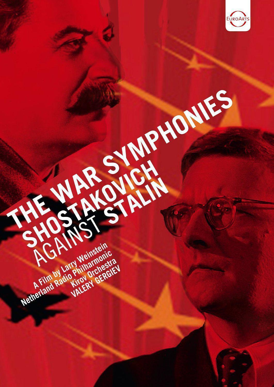 战争交响曲:肖斯塔科维奇对抗斯大林