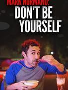 马克·诺曼德:别做你自己