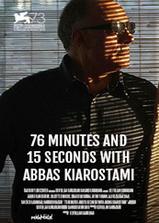 与阿巴斯·基亚罗斯塔米的76分15秒海报