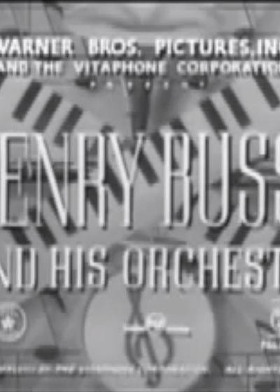 Henry Busse and His Orchestra海报