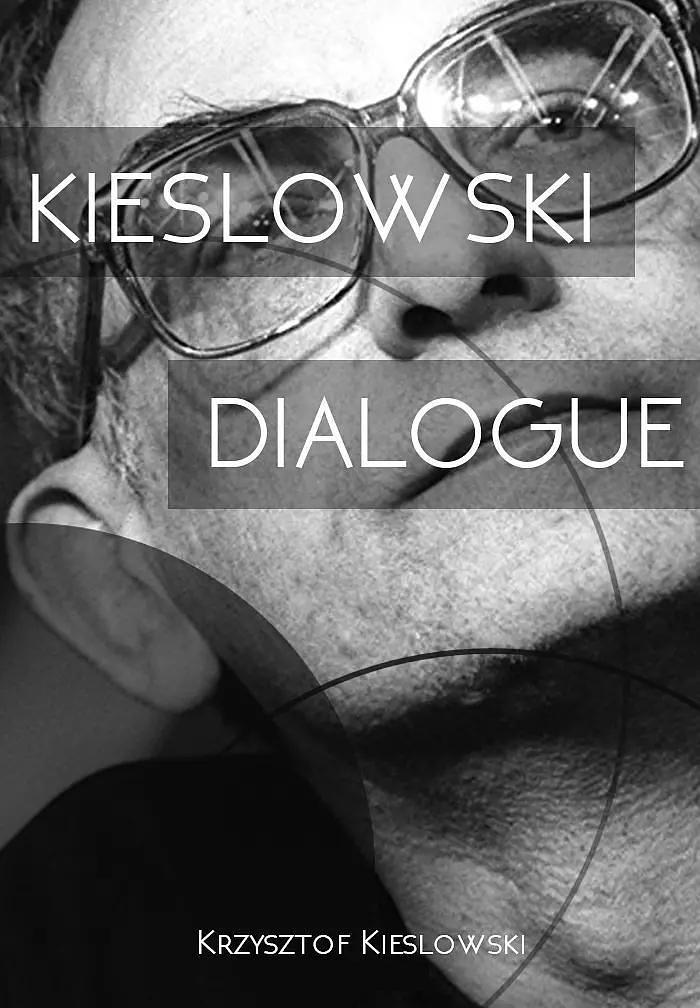 对话基耶斯洛夫斯基
