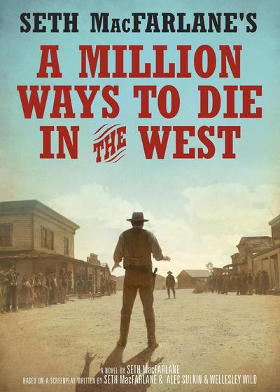 死在西部的一百万种方式海报