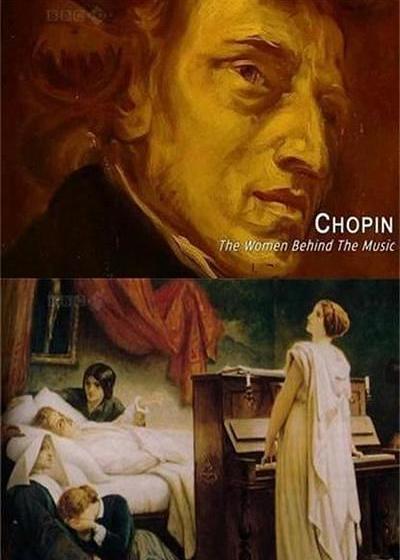 肖邦:音乐背后的女人海报
