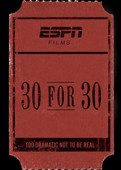 30 for 30 Season 1海报