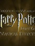创造哈利·波特的世界:魔法特效