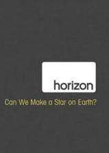 地平线系列:人造恒星可能吗?海报