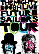 The Mighty Boosh Live: Future Sailors Tour海报