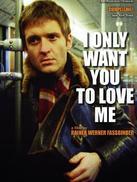 我只希望你们爱我