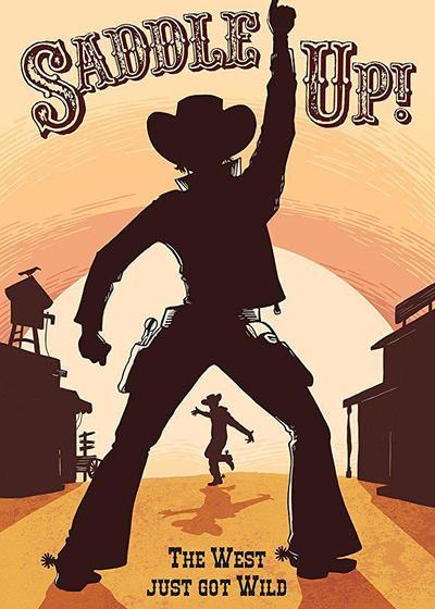 Saddle Up!海报