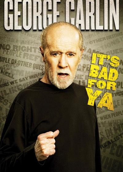 乔治·卡林:这对你不好海报