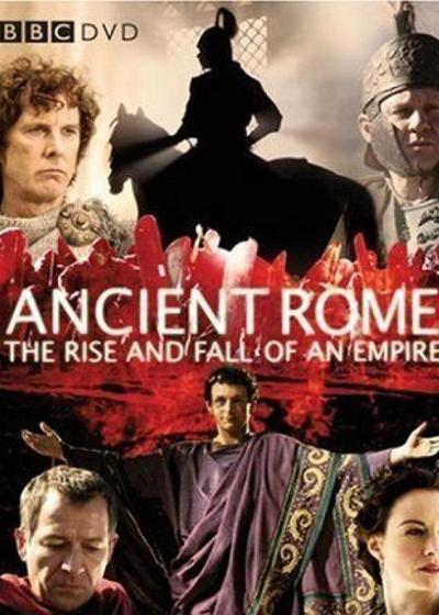古罗马:一个帝国的兴起和衰亡海报
