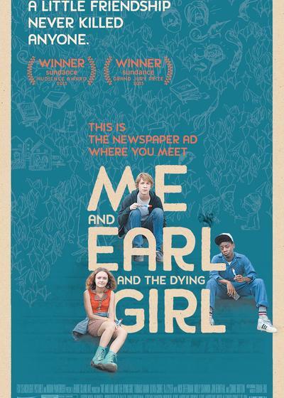 我和厄尔以及将死的女孩海报