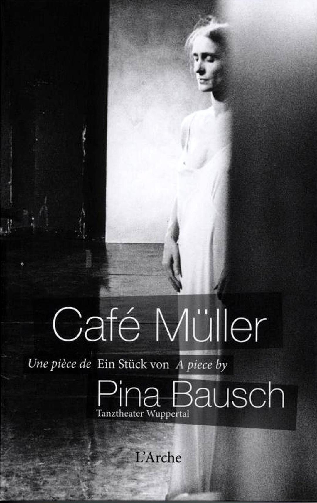 皮娜·鲍什:穆勒咖啡馆