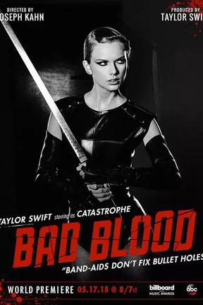 Taylor Swift: Bad Blood