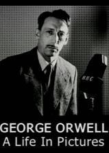 乔治·奥威尔:影像人生海报