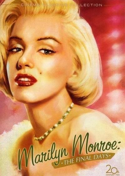 玛丽莲·梦露:最后的日子海报
