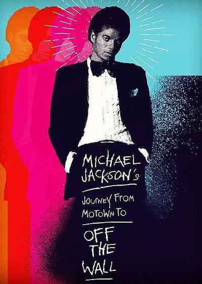 迈克尔·杰克逊的旅程:由摩城到《墙外》海报