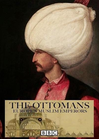 奥斯曼帝国:欧洲的伊斯兰王室海报