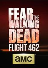行尸之惧:462航班海报