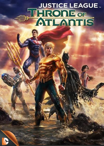 正义联盟:亚特兰蒂斯的宝座海报
