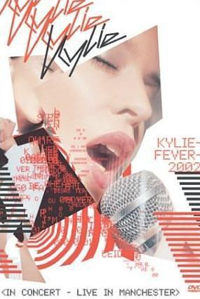 Kylie Minogue: Kylie Fever 2002 in Concert - Live in Manchester海报