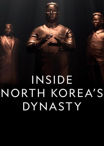 Inside North Korea's Dynasty Season 1海报