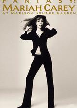 Fantasy: Mariah Carey at Madison Square Garden (Live)海报