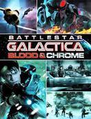 太空堡垒卡拉狄加:血与铬